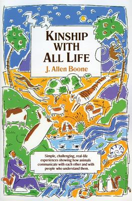 Kinship with All Life: Simple, Challenging,