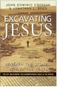 Excavating Jesus: Beneath the Stones, Behind the