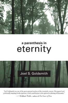 A Parenthesis in Eternity: Living the Mystical