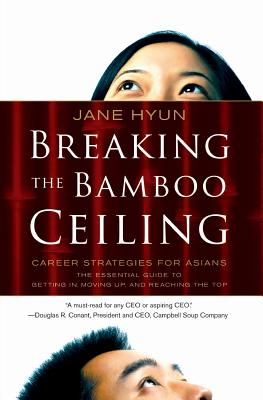 Breaking the Bamboo Ceiling: Career Strategies for