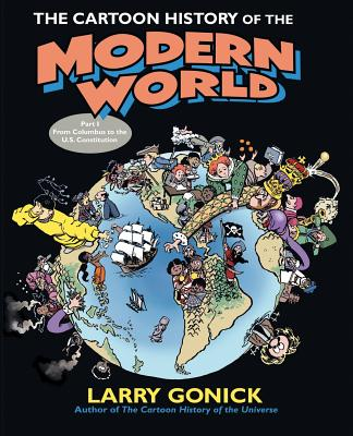 The Cartoon History of the Modern World Part 1: