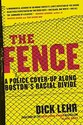The Fence: A Police Cover-Up Along Boston's Racial