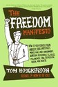 The Freedom Manifesto: How to Free Yourself from