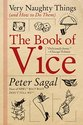 The Book of Vice: Very Naughty Things (and How to