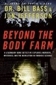 Beyond the Body Farm: A Legendary Bone Detective