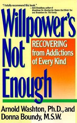 Willpower Is Not Enough: Understanding and