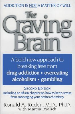 The Craving Brain: A Bold New Approach to Breaking