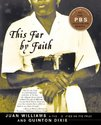 This Far by Faith: Stories from the African