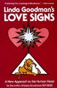 Linda Goodman's Love Signs: A New Approach to the