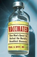 Vaccinated: One Man's Quest to Defeat