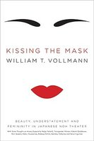 Kissing the Mask: Beauty, Understatement