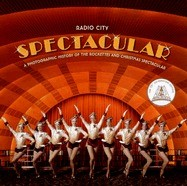 Radio City Spectacular: A Photographic