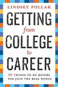 Getting from College to Career: 90 Things to Do
