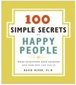 100 Simple Secrets of Happy People: What