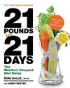 21 Pounds in 21 Days: The Martha's Vineyard Diet
