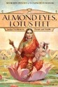 Almond Eyes, Lotus Feet: Indian Traditions in