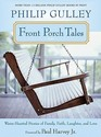 Front Porch Tales: Warm-Hearted Stories of Family,