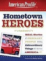 Hometown Heroes: Real Stories of Ordinary People