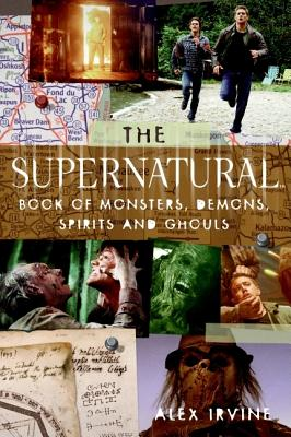 The Supernatural Book of Monsters, Spirits,
