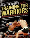 Training for Warriors: The Ultimate Mixed Martial