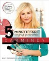 The 5-Minute Face: The Quick & Easy Makeup Guide