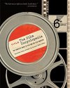 The Film Encyclopedia: The Complete Guide to Film