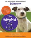 Petfinder.com the Adopted Dog Bible: Your One-Stop