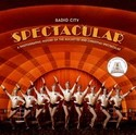 Radio City Spectacular: A Photographic History of