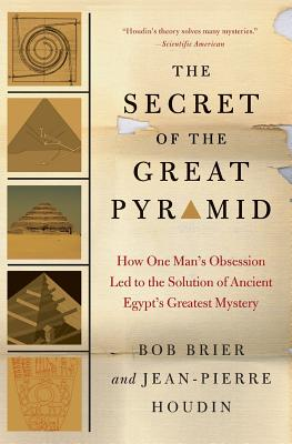 The Secret of the Great Pyramid: How One Man's
