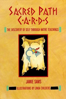 Sacred Path Cards: The Discovery of Self