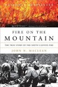 Fire on the Mountain: The True Story of the South