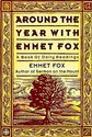 Around the Year with Emmet Fox: A Book of Daily
