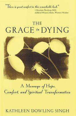 Grace in Dying: A Message of Hope, Comfort and