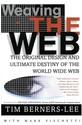 Weaving the Web: The Original Design and Ultimate