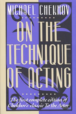 On the Technique of Acting