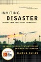 Inviting Disaster: Lessons from the Edge of