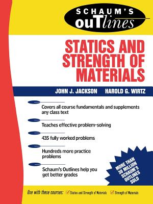 Schaum's Outline of Statics and Strength of