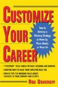 Customize Your Career: How to Develop a Winning