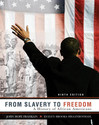 From Slavery to Freedom: A History of African