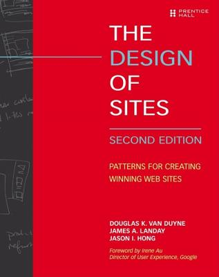 The Design of Sites: Patterns for Creating Winning