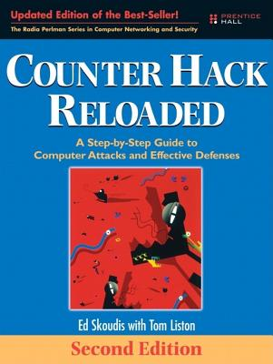 Counter Hack Reloaded: A Step-By-Step Guide to