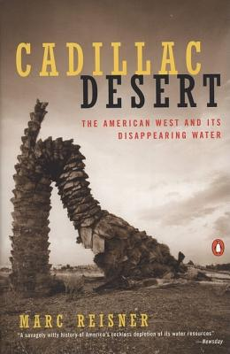 Cadillac Desert: The American West and Its