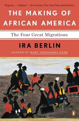 The Making of African America: The Four Great