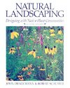 Natural Landscaping: Designing with Native Plant