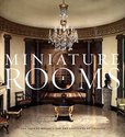 Miniature Rooms: The Thorne Rooms at the Art