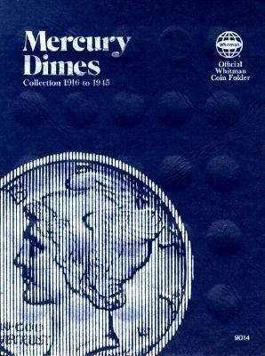 Coin Folders Dimes: Mercury, 1916-1945