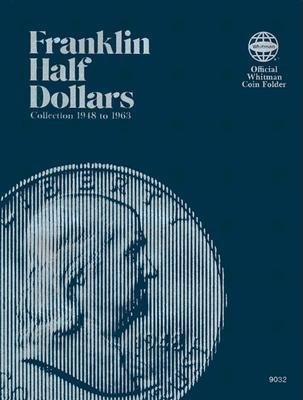 Coin Folders Half Dollars: Franklin, 1948-1963