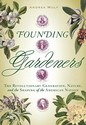Founding Gardeners: The Revolutionary Generation,