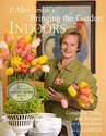 P. Allen Smith's Bringing the Garden Indoors: