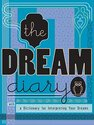 The Dream Diary: With a Dictionary for
